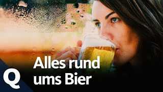 Wie gut ist Deutschlands Bier? (Ganze Folge) | Quarks