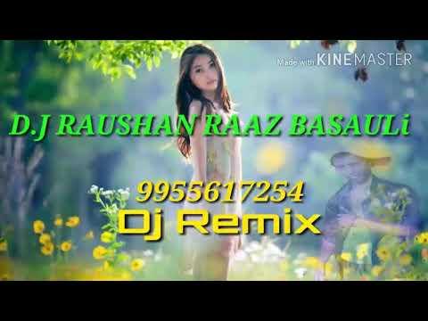 Hindi  dj Raushan raaz basauli