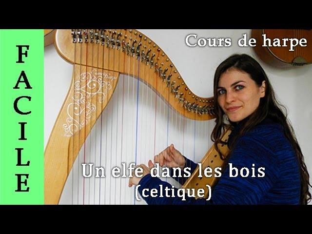 un elfe dans les bois cours de harpe