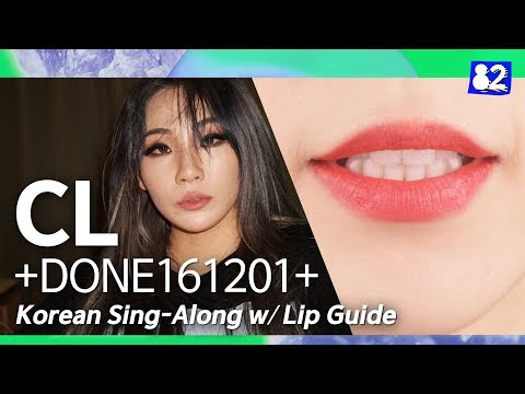 Learn How To Sing CL's NEW Song +DONE161201+ | Han/Rom/Eng Lyrics