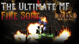 The Ultimate Magic Finding Fire Sorc Build - Diablo 2