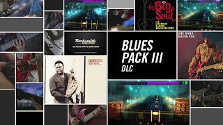 Blues Song Pack III - Rocksmith 2014 Edition Remastered DLC