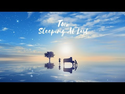 Sleeping At Last - Two (Lyrics)
