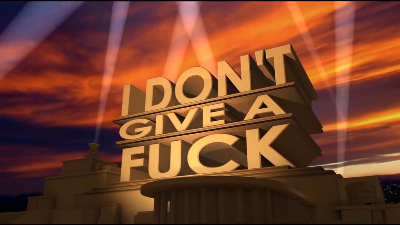 I DON'T GIVE A FUCK 20th Century Fox intro [HD] - YouTube