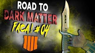 EU SÓ QUERIA TER UM TIME... - ROAD TO DARK MATTER NA FACA #04 - Black Ops 4