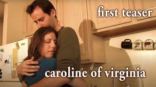 Caroline of Virginia - Teaser