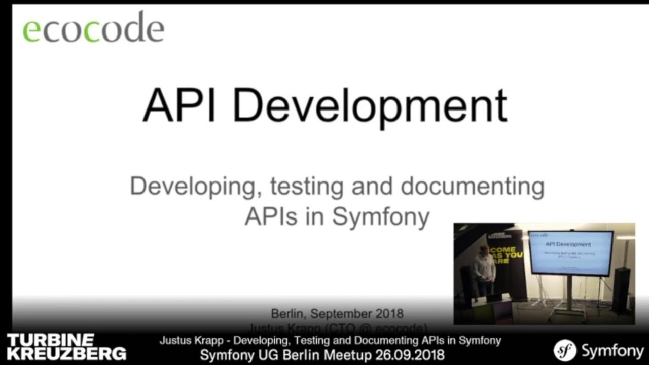 Justus Krapp: API Development - Developing, testing and documenting APIs in  Symfony