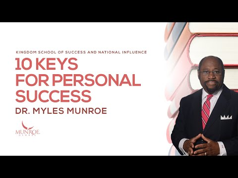 10-keys-for-personal-success-|-dr.-myles-munroe