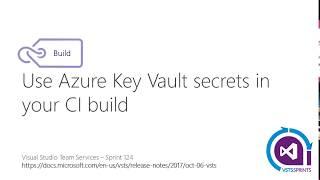 #vstssprints 124 - Usando Azure Key Vault secrets no processo de Build
