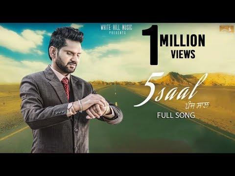 Latest Punjabi Song 2017 | 5 Saal (Full Song ) Gagan Gitaz  | New Punjabi Songs 2017