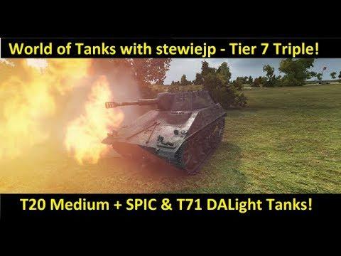 World of Tanks - T20, SPIC & T71DA Tier 7 Triple!