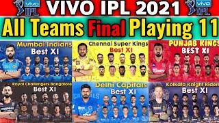 VIVO IPL 2021 All Teams Best Playing 11   IPL All Teams Playing 11   All Teams Best 11 IPL 2021