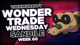 Wondertrade Wednesday LIVE! - Week 60 [Sandile]