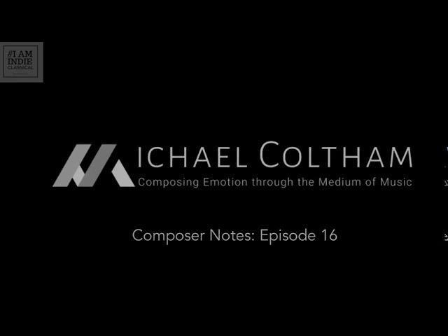 Composer Notes: Ep 16. - New Music Teaser