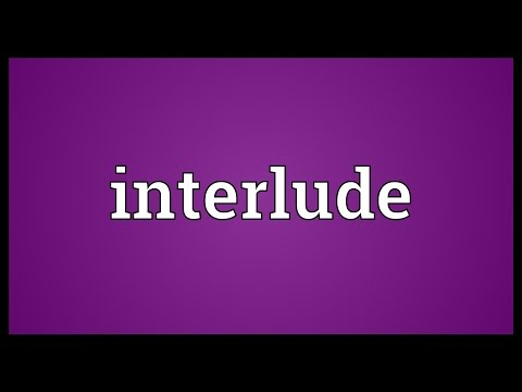 Interlude Meaning