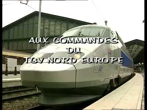 RP208 : TGV Nord-Europe (1re partie)