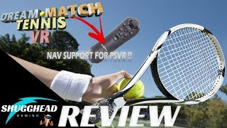 Dream Match Tennis VR PSVR Review: Tennis with Nav Controller Support!! | PS4 Pro Gameplay Footage