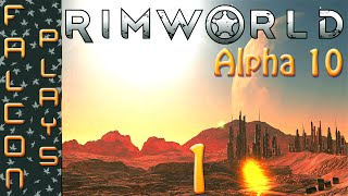 Rimworld Alpha 10 Gameplay - No Trade Ship Challenge - Let's Play - Ep 1 (60 FPS)