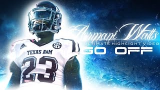 Armani Watts Ultimate Highlight Video ᴴᴰ