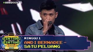 BBB 2019 (Minggu 1): Andi Bernadee - Satu Peluang