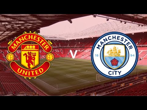 Man United VS Man City Derby Day 1-2 Live Stream Match Compa