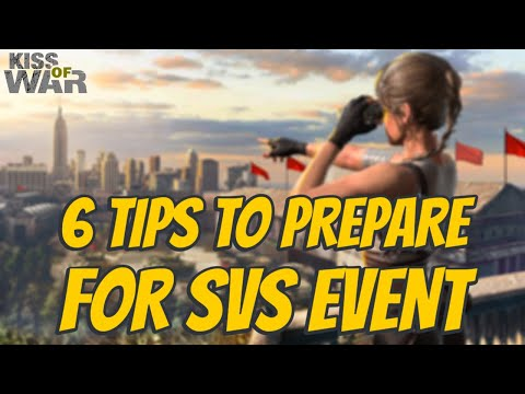 6 Tips to Prepare for SvS Event - Kiss of War