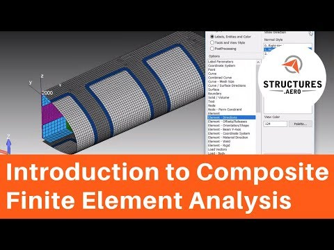 An Introduction to Composite Finite Element Analysis (with a modeling demonstration in Femap)
