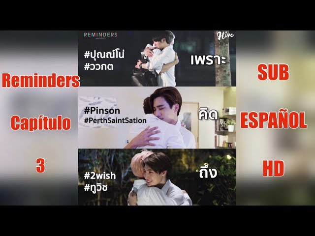 Reminders cap 3 Sub ESPAÑOL HD | Yulii Chan