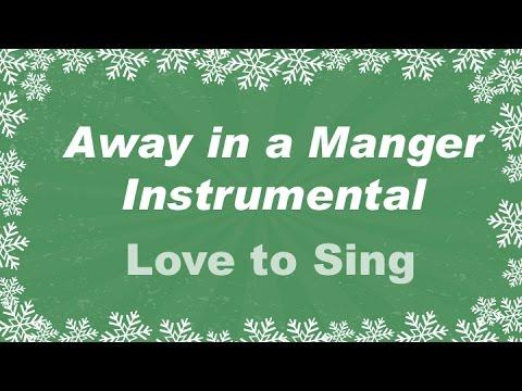 Away In a Manger Instrumental | Christmas Carols with Lyrics | Children Love to Sing