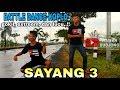 Download Sayang 3 - jihan audy // battle breakdance koplo  #SWS