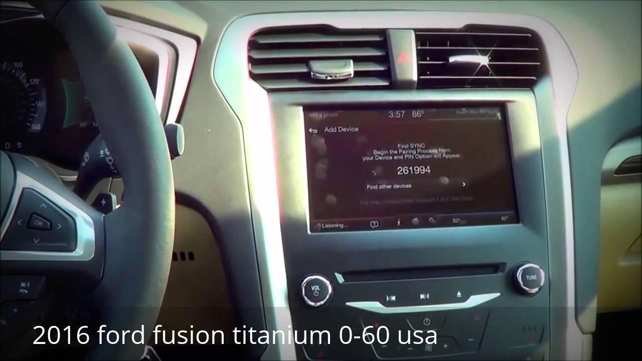 2016 Ford Fusion Anium 0 60 Usa