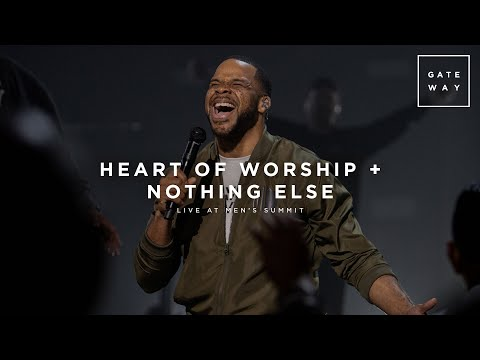 Heart of Worship + Nothing Else (Live at Men's Summit)   feat. Michael Bethany   Gateway Worship