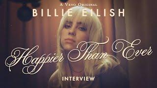 【和訳】ビリー・アイリッシュ、最新アルバム『ハピアー・ザン・エヴァー』オフィシャルインタビュー