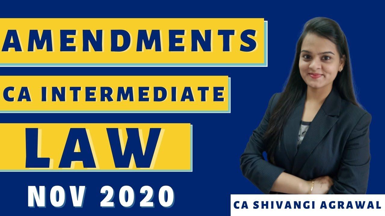CA Inter Law Amendment for Nov 2020 | CA Intermediate | CA Shivangi Agrawal
