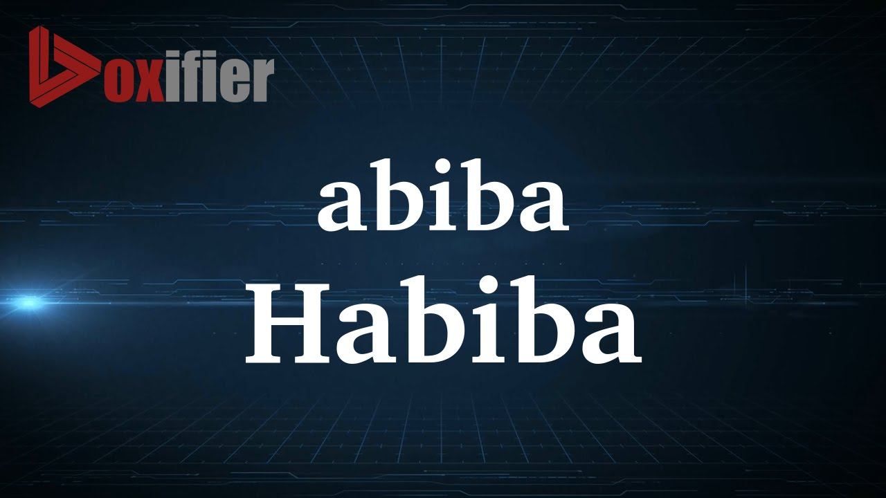 How to Pronunce Habiba in French - Voxifier com
