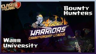 Warriors Championship League S1    Warr University VS Bounty Hunters   9v9   10vs10   War Recap