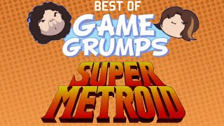 Best of Game Grumps - Super Metroid