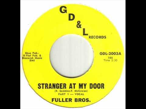Fuller Bros. - Stranger At My Door.wmv