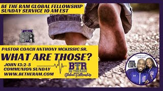 WHAT ARE THOSE?!?  Be the Ram Global Fellowship Sunday Fellowship