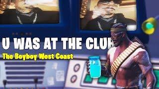 Fortnite Montage - U WAS AT THE CLUB (The Boyboy West Coast)