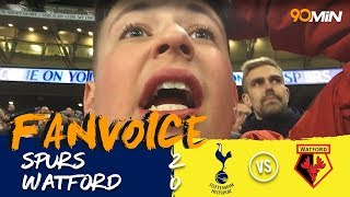 Alli and Kane get Spurs closer to Champions League! | Spurs 2-0 Watford | 90min Fanvoice