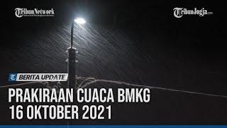 PRAKIRAAN CUACA BMKG 16 OKTOBER 2021, 17 WILAYAH POTENSI HUJAN LEBAT screenshot 2