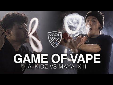 GAME OF VAPE – @A_KIDZ VS @MAYA_XIII – Vapeplanetdirect.com
