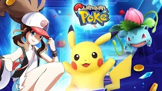 Trải Nghiệm Liên Quân Poke  - Game Pokemon hành động đối kháng