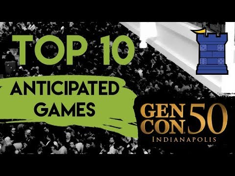 Top 10 Anticipated Games at GenCon 2017