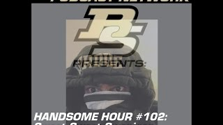Handsome Hour #102: Sweet Sweet Swanigan leads Purdue to the Second Weekend