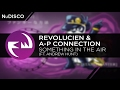 NuDISCO || Revolucien & A-P Connection - Something In The Air (ft. Andrew Hunt) [Funky Way Release]