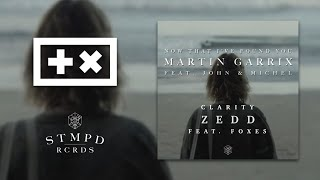 Martin Garrix vs Zedd  - Now That I've Found You & Clarity (Martin Garrix Mashup)