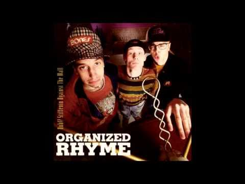 Organized Rhyme - Huh!? Stiffenin' Against The Wall 4/5 (Full Album) HQ Audio