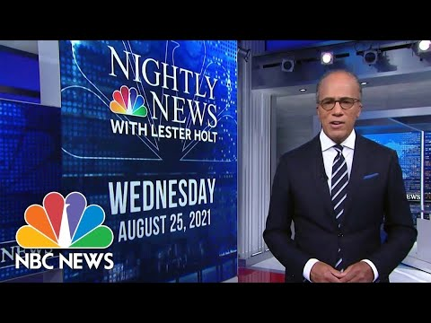 Download NBC Nightly News Full Broadcast - August 25th, 2021